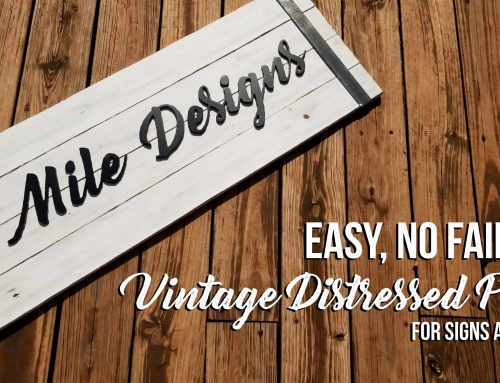 No Fail DIY Vintage Distressed Painted Sign
